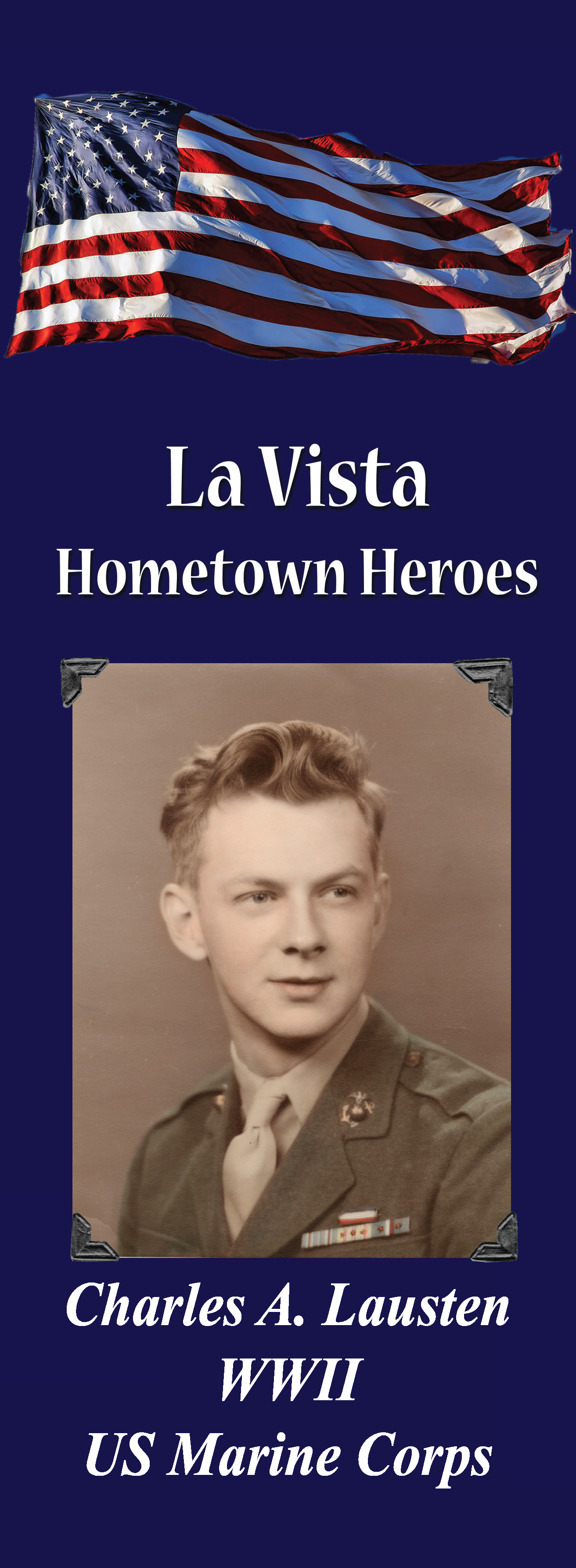 La Vista Hometown Heroes, Charles A. Lausten WWII US Marine Corps